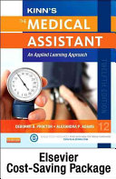 Kinn's the Medical Assistant – Text, Research Study Guide, and Elsevier Adaptive Quizzing Plan